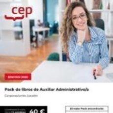 Libros: PACK DE LIBROS. OPOSICIONES AUXILIAR ADMINISTRATIVO DE CORPORACIONES LOCALES. Lote 237499535