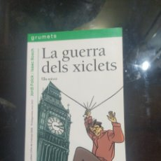Libros: LA GUERRA DELS XICLETS. Lote 238250130