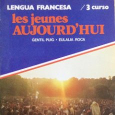 Libros: LES JEUNES AUJOURD´HUI. 3 BUP. LENGUA FRANCESA. NUEVO. Lote 239479895