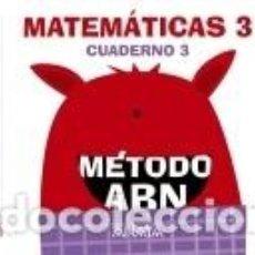Libros: MATEMÁTICAS ABN. NIVEL 3. CUADERNO 3.. Lote 240810760