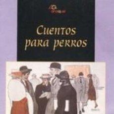 Libros: CUENTOS PARA PERROS. Lote 240811065