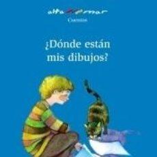 Libros: ¿DÓNDE ESTÁN MIS DIBUJOS?. Lote 240811250