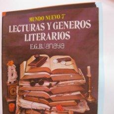 Libros: LIBRO TEXTO ESCOLAR ESCUELA 7º EGB MUNDO NUEVO ANAYA. LECTURAS GENEROS LITERARIOS 1981 NUEVO SIN USO. Lote 240951600