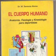Libros: LIBRO EL CUERPO HUMANO MUY INTERESANTE PARA EL DEPORTISTA. Lote 243478050