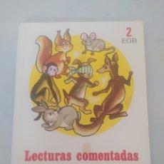 Libros: LECTURAS COMENTADAS 2 EGB. Lote 243522905
