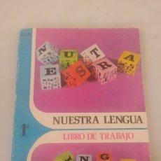 Libros: LIBRO NUESTRA LENGUA 1 E.G.B. ANAYA. Lote 243524350