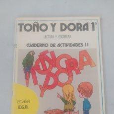 Libros: LIBRO LECTURAS Y ESCRITURAS TOÑO Y DORADO 1 E.G.B ANAYA. Lote 243525795
