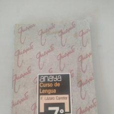 Libros: LIBRO CURSO DE LENGUA 7 E.G.B ANAYA. Lote 243526285