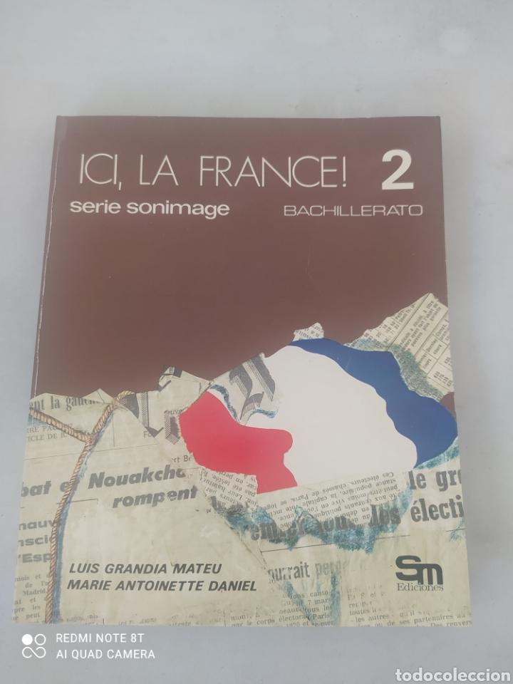 LIBRO ICI LA FRANCESA 2 BACHILLERATO (Libros Nuevos - Libros de Texto - Bachillerato)
