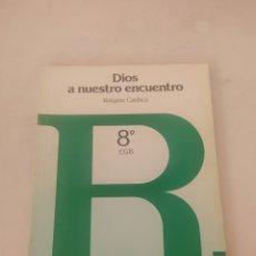 Libros: LIBRO RELIGIÓN CATÓLICA 8 E.G.B.. Lote 243526940