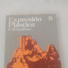 Libros: LIBRO EXPRESIÓN PLÁSTICA 8 E.G.B. SANTILLANA. Lote 243528060