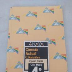 Libros: CIENCIA ACTUAL C. NATURALES 4 E.G.B. ANAYA. Lote 243566210