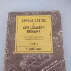 Libros: LIBRO LENGUA LATINA Y CIVILIZACIÓN ROMANA 2 BUP. Lote 243568020