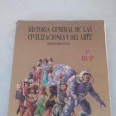 Libros: LIBRO HISTORIA GENERAL DE LAS CIVILIZACIONES Y DEL ARTE 1 BUP. Lote 243569435
