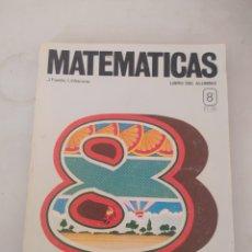 Libros: LIBRO MATEMÁTICAS 8 E.G.B.. Lote 243570335