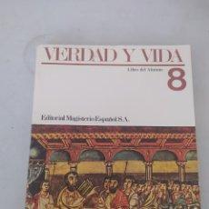 Libros: LIBRO VERDAD Y VIDA 8 E.G.B.. Lote 243570775