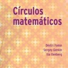 Libros: CÍRCULOS MATEMÁTICOS. Lote 243834685