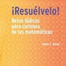 Libros: ¡RESUÉLVELO!. Lote 243834725