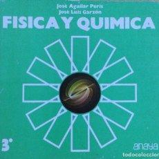 Livros: FÍSICA Y QUIMICA 3* BUP. ANAYA NUEVO. Lote 244489280