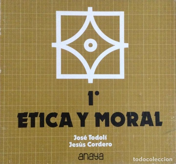 ÉTICA Y MORAL 1* BUP. ANAYA. NUEVO (Libros Nuevos - Libros de Texto - Bachillerato)