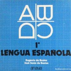 Libros: LENGUA ESPAÑOLA 1* BUP. ANAYA. NUEVO. Lote 60533811