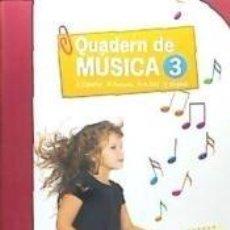 Libros: QUADERN DE MÚSICA - 3. Lote 244564705