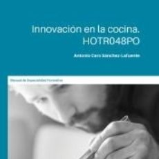 Libros: INNOVACIÓN EN LA COCINA. HOTR048PO. Lote 245213970