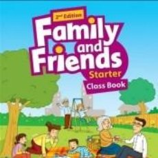 Libros: FAMILY AND FRIENDS 2ND EDITION STARTER. CLASS BOOK PACK REVISE EDITION. Lote 245383485