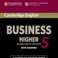 Libros: CAMBRIDGE ENGLISH BUSINESS 5 HIGHER SELF-STUDY PACK (STUDENTS BOOK WITH ANSWERS AND AUDIO CD). Lote 245414870