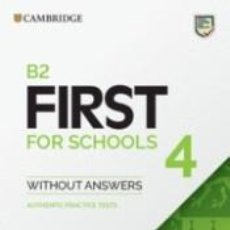 Libros: B2 FIRST FOR SCHOOLS 4. STUDENTS BOOK WITHOUT ANSWERS.. Lote 245414960