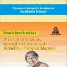 Libros: CONSORCIO GALEGO DE SERVIZOS DE IGUALDADE E BENESTAR. PERSONAL DE SERVICIOS GENERALES DE CENTROS DE. Lote 245586890
