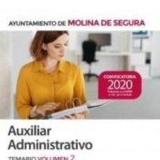 Libros: AUXILIAR ADMINISTRATIVO DEL AYUNTAMIENTO DE MOLINA DE SEGURA. TEMARIO VOLUMEN 2. Lote 245586935