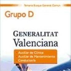 Libros: PERSONAL LABORAL DE LA GENERALITAT VALENCIANA. (GRUPO D). TEMARIO BLOQUE GENERAL COMÚN. Lote 245586965
