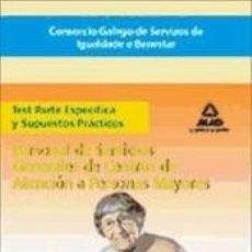 Libros: CONSORCIO GALEGO DE SERVIZOS DE IGUALDADE E BENESTAR. PERSONAL DE SERVICIOS GENERALES DE CENTROS DE. Lote 245586990