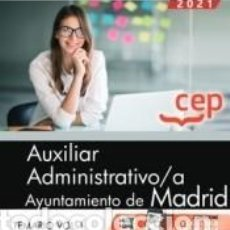 Libros: AUXILIAR ADMINISTRATIVO/A. AYUNTAMIENTO DE MADRID. TEMARIO VOL. I. Lote 245595525