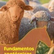 Libros: FUNDAMENTOS ZOOTÉCNICOS. Lote 245595590