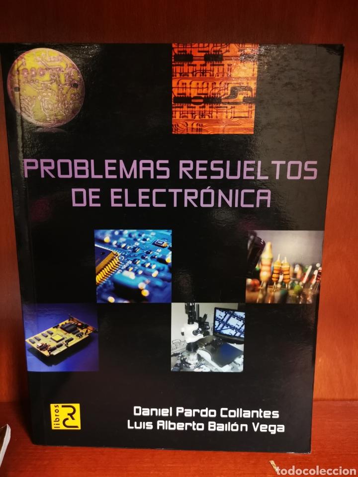 LIBRO PROBLEMAS RESUELTOS DE ELECTRÓNICA (Libros Nuevos - Libros de Texto - Ciclos Formativos - Grado Superior)