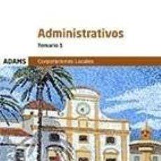 Libros: TEMARIO 1 ADMINISTRATIVOS CORPORACIONES LOCALES. Lote 245880805