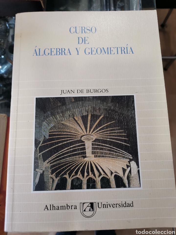 CURSO DE ÁLGEBRA Y GEOMETRÍA, JUAN DE BURGOS (Libros Nuevos - Libros de Texto - Ciclos Formativos - Grado Superior)