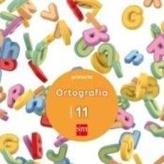 Libros: CUADERNO 11 DE ORTOGRAFÍA. PRIMARIA. Lote 245915395