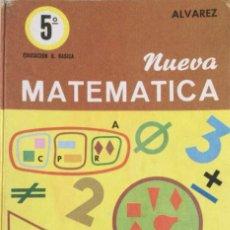 Libros: NUEVA MATEMÁTICA 5*. ALVAREZ. MIÑON.. Lote 246441595