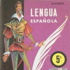 Libros: LENGUA ESPAÑOLA 5* EGB. ÁLVAREZ. MIÑÓN. 1972. NUEVO. Lote 246443535