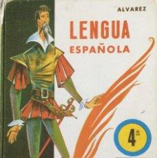 Libros: LENGUA ESPAÑOLA 4* EGB. ÁLVAREZ. MIÑÓN. 1972. ORIGINAL. Lote 246444665