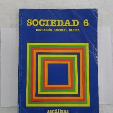 Livros: ANTIGUO LIBRO EGB SANTILLANA SOCIEDAD 6. Lote 248161200