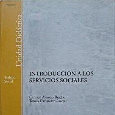 Libros: INTRODUCCIÓN A LOS SERVICIOS SOCIALES. ALEMÁN BRACHO; FERNÁNDEZ GARCÍA. Lote 248679610