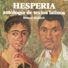 Libros: HESPERIA. ANTOLOGÍA DE TEXTOS LATINOS. COU. VICENS VIVES. NUEVO. Lote 251038330
