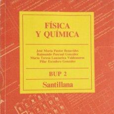 Libros: FÍSICA Y QUIMICA 2* BUP. SANTILLANA. NUEVO. Lote 251040115