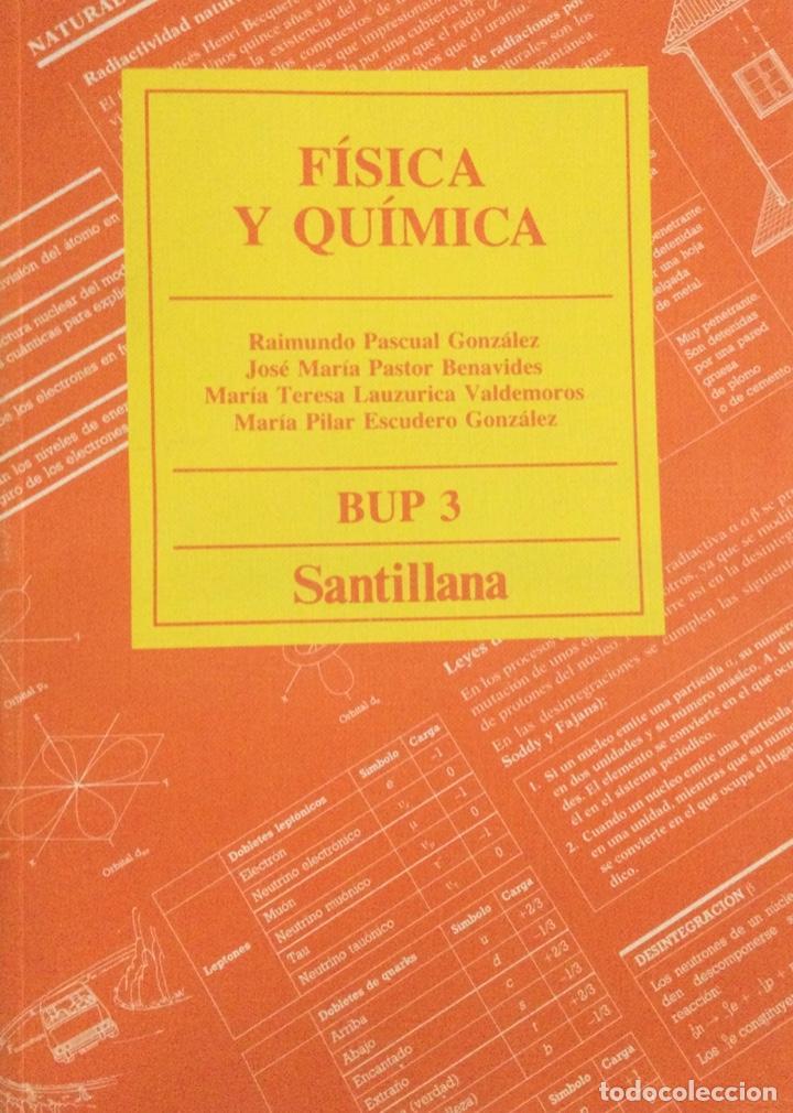 FÍSICA Y QUÍMICA 3* BUP. SANTILLANA. NUEVO (Libros Nuevos - Libros de Texto - Bachillerato)