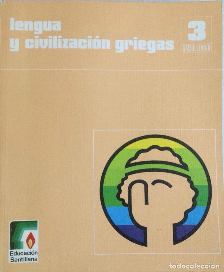 LENGUA Y CIVILIZACIÓN GRIEGAS 3* BUP. SANTILLANA. NUEVO (Libros Nuevos - Libros de Texto - Bachillerato)