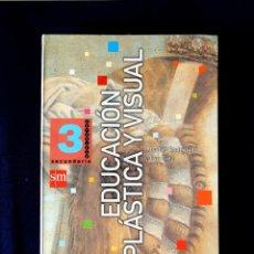 Libros: EDUCACIÓN PLÁSTICA Y VISUAL - SECUNDARIA 3 - POR, I. RODRÍGUEZ Y E. DIEZ - SM - NUEVO. Lote 251498180